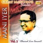 Great Maestros Series (Madurai Mani Iyer - Vol 2) songs