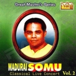 Madurai Somu - Vol 2 songs