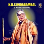 K B Sundarambal - Carnatic Classical songs