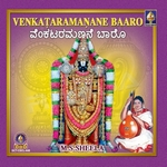 Venkataramanane Baaro songs
