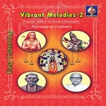 Vibrant Melodies - Vol 2 songs