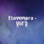 Etavunara - Vol 2 songs