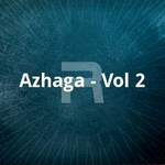Azhaga - Vol 2 songs
