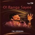 O Ranga Sayee - Vol 1