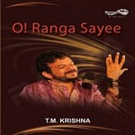 O Ranga Sayee - Vol 3 songs