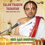 Valam Tharum Vainavam songs