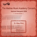 Madrasil Margazhi-2006 - Vol 1 songs