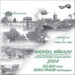 Madrasil Margazhi-2004 - Vol 1 songs