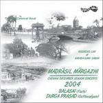 Madrasil Margazhi-2004 - Vol 2 songs