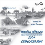 Madrasil Margazhi-2004 - Vol 2