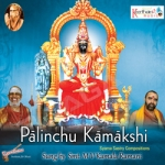 Paalinchu Kamakshi songs