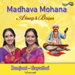 Madhava Mohana (Abhangs& Bhajans) songs