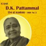 DK. Pattammal Live Academy 1989 - Vol 2 songs