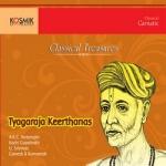 Tyagaraja Keerthanas - Classical Treasures songs