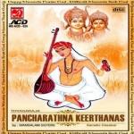 Thyagaraja Pancharathna Keerthanas - Mambalam Sisters songs