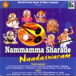 Nammamma Sharade Naadaswaram songs