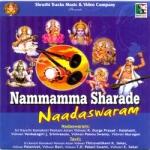 Nammamma Sharade Naadaswaram songs