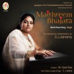 Maithreem Bhajata - World Peace Song - Single songs