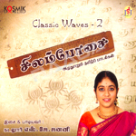 Listen to Thamarai Pootha Thadagamadi songs from Classic Waves 2 - Silambosai (Fusion)