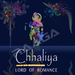 Chhaliya - Lord Of Romance songs