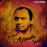 Avinash Vyas - The Legend songs