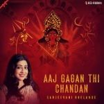 Aaj Gagan Thi Chandan songs