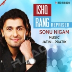 Ishq Rang Reprised songs