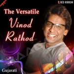 The Versatile Vinod Rathod songs