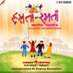 Hasta Ramta - Gujarati Children Songs songs