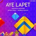 Aye Lapet songs