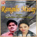 Rangilu Mizaj songs