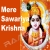 Listen to Mein Latu Ho Gaya Dekh Baba Tera Shringar from Mere Sawariya Krishna