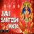 Listen to Jai Santoshi Mata from Jai Santoshi Mata