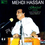 Ghazals Of Mehdi Hassan songs