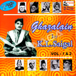 Ghazalain By KL. Saigal - Vol 2 songs