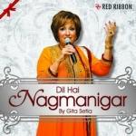 Dil Hai Nagmanigar songs
