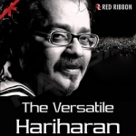 The Versatile Hariharan songs