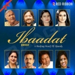 Ibaadat - A Beating Heart Of Ghazals (Vol 1) songs