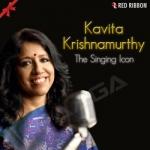 Kavita Krishnamurthy - The Singing Icon songs