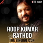 Roop Kumar Rathod - The Singing Icon songs
