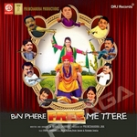 Bin Phere Free Me Ttere songs