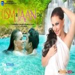 Tere Jism Se Jaan Tak songs