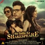 Wo India Ka Shakespeare