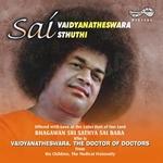 Sai Vadhyanateswara Sthuthi songs