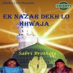 Ek Nazar Dekh Lo Khwaja songs