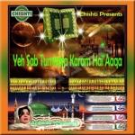 Yeh Sab Tumhara Karam Hai Aaqa songs