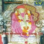 Holi Khelain Sai Sang Toli songs