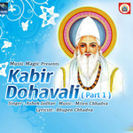 Kabir Dohavali - Vol 1 songs