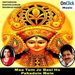 Maa Tum Jo Basi Ho Pahadoin Mein songs