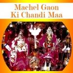 Machel Gaon Ki Chandi Maa songs